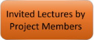 Invited Lectures by Project Members